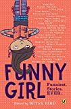#8: Funny Girl: Funniest. Stories. Ever.