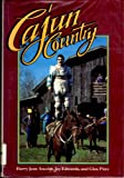 Cajun Country, Ancelet, Barry Jean and Edwards, Jay, 0878054669