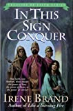 In This Sign Conquer, Irene Brand, 0825421446