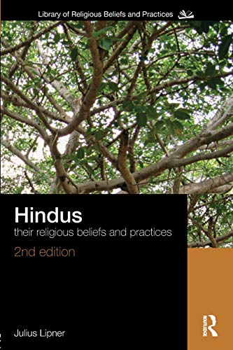 Hindus (The Library of Religious Beliefs and Practices)
