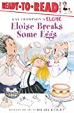 Eloise Breaks Some Eggs, Margaret McNamara, 1417740493