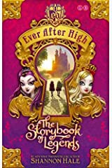 The Storybook of Legends: Book 1 (Ever After High) Paperback