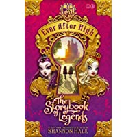 The Storybook of Legends: Book 1 (Ever After High)