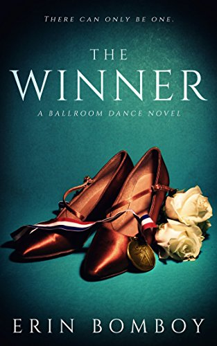 The Winner: A Ballroom Dance Novel by Erin Bomboy ebook deal