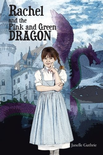 Download Rachel and the Pink and Green Dragon ebook