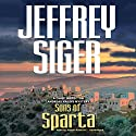 Sons of Sparta: Chief Inspector Andreas Kaldis Mystery, Book 6 Audiobook by Jeffrey Siger Narrated by Stefan Rudnicki