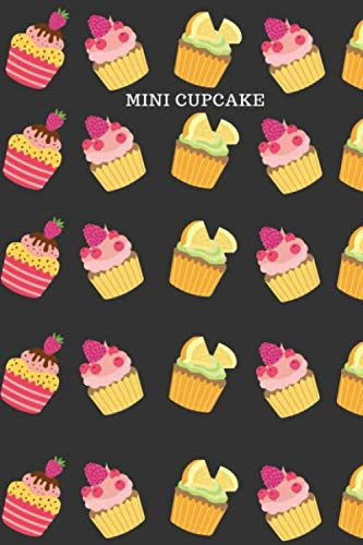 Halloween Dessert With Red Velvet Cake (Mini Cupcake: Funny Notebook/Journal  Cute mini cupcake with fruits chocolate and cream pattern great gift for people who love sweet and dessert perfect gift idea for Kids, girls,)