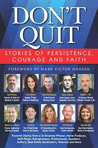 Don't Quit: Stories of Persistence, Courage and Faith (Quit Amazon Prime)