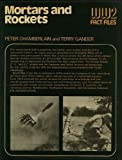 Mortars and Rockets, Peter Chamberlain and Terry Gander, 0668038179