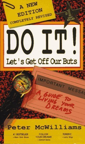 Do It! Let's Get Off Our Buts by Peter McWilliams (1994-12-01)