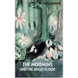 The Moomins and the Great Flood by Jansson, Tove ( AUTHOR ) Nov-01-2012 Hardback