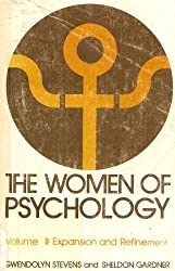 The Women of Psychology, Volume 2: Expansion and Refinement