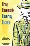 """""""Crazy Pavements"""" av Beverley Nichols"""