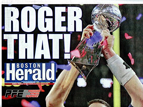New England Patriots 2/6/2017 Boston Herald Patriots Win Super - New Herald