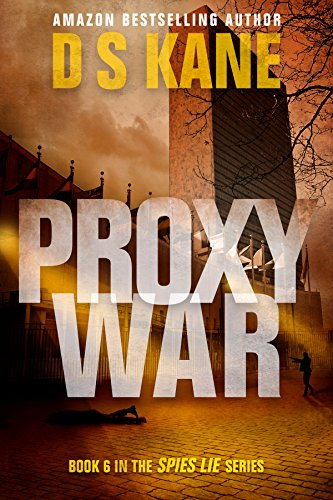 The risk? Monumental. The cost if they don't succeed? A Chinese takeover of America's power grid….  ProxyWar by DS Kane
