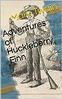 Adventures of Huckleberry Finn( Annotated)