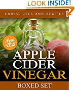 Apple Cider Vinegar Cures, Uses and Recipes (Boxed Set)