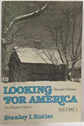 Looking for America : The People's History Volume I to 1865