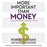 More Important Than Money | Robert Kiyosaki