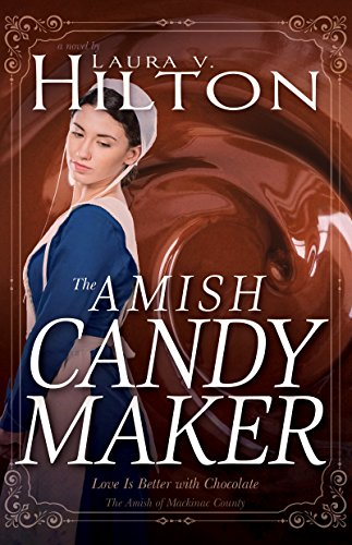 The Amish Candymaker by [Hilton, Laura V.]