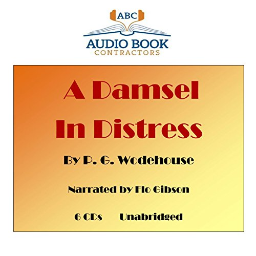 A Damsel In Distress (Classic Books on CD Collection) [UNABRIDGED]