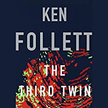The Third Twin Audiobook by Ken Follett Narrated by January LaVoy