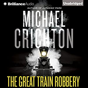 The Great Train Robbery Audiobook