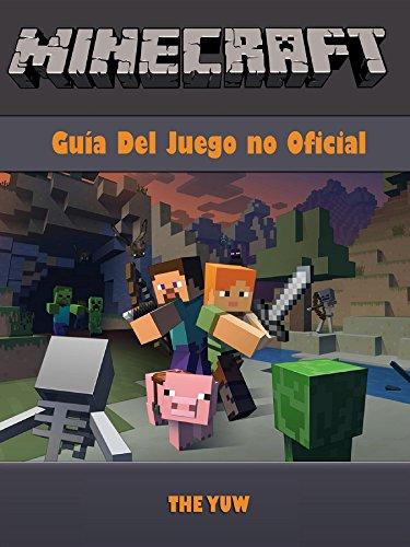 Minecraft Guia Del Juego no Oficial (Spanish Edition) Kindle Edition