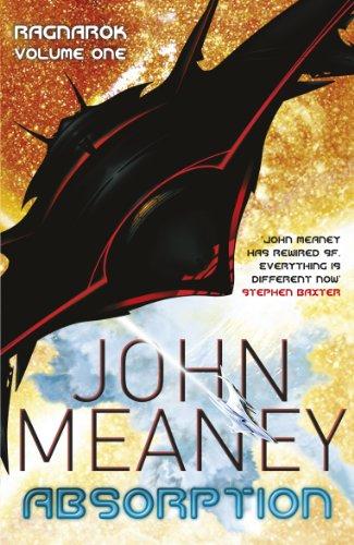 Absorption. John Meaney (Ragnarok 1) by John Meaney, Gollancz