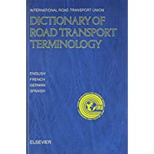 Dictionary of Road Transport Terminology in English, French, German, and Spanish