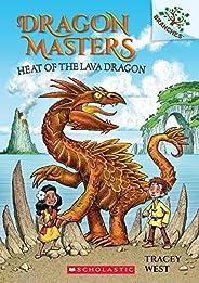 Dragon Masters #18: Heat of the Lava Dragon