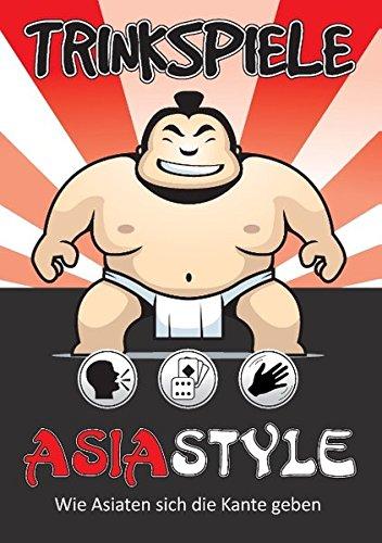Read Online Trinkspiele Asia Style pdf epub