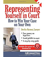 Representing Yourself In Court (CAN): How to Win Your Case on Your Own