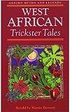 West African Trickster Tales, Martin Bennett, 0192741721