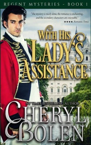 with-his-ladys-assistance-a-regent-mystery