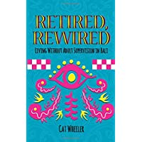 Retired, Rewired: Living Without Adult Supervision in Bali