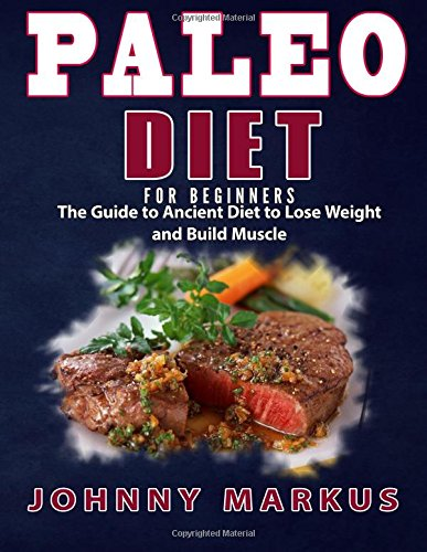 Paleo Diet Beginners Ancient Weight product image