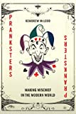 img - for Pranksters: Making Mischief in the Modern World book / textbook / text book