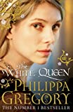 """The White Queen (Cousins' War Series 1)"" av Philippa Gregory"