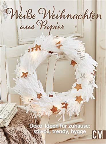 Weiße Weihnachten aus Papier: Deko-Ideen für Zuhause: stilvoll ...