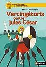 Vercingétorix contre Jules César par Montardre