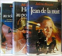Amazon Fr Juliette Benzoni Les Loups De Lauzargues Tomes