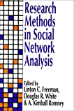 Research Methods in Social Network Analysis, Freeman, Linton C., 1560005696