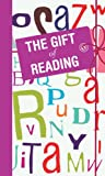 The Gift of Reading, Michael O'Mara Books UK, 1843174103
