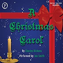 A Christmas Carol | Livre audio Auteur(s) : Charles Dickens Narrateur(s) : Jon Smith