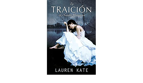 Amazon.com: La traición de Natalie Hargrove (Spanish Edition) eBook: Lauren Kate: Kindle Store