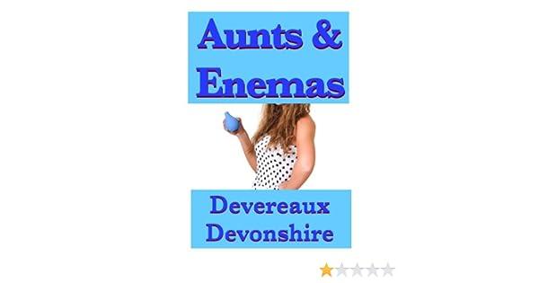 Aunts Enemas Kindle Edition By Devereaux Devonshire Literature Fiction Kindle Ebooks Amazon Com
