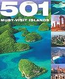 501 Must-Visit Islands, D. Brown and J. Brown, 0753716941