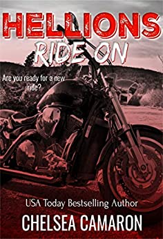 Hellions Ride On by Chelsea Camaron