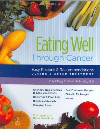 Eating Well Through Cancer: Easy Recipes & Recommendations During & After Treatment (Best Wine Club Of The Month Recommendations)